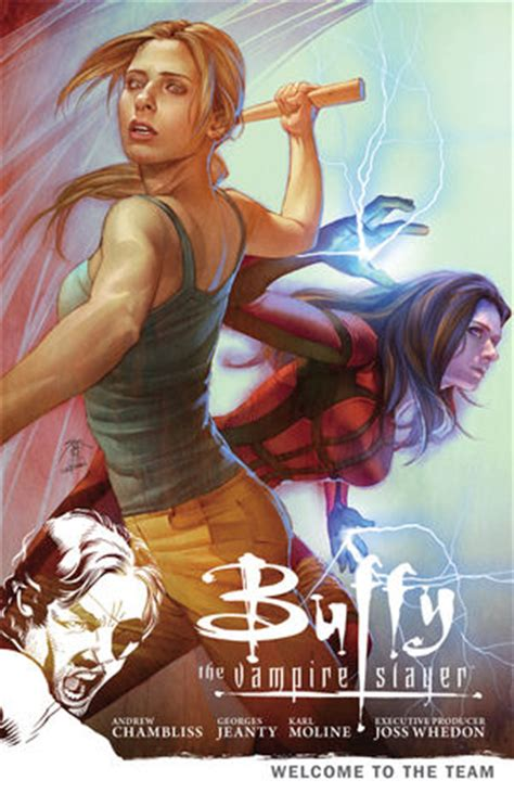 Buffy the Vampire Slayer Season 9 Volume 4: Welcome to the