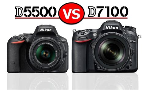 Nikon D5500 vs D7100 : Which Should You Buy? – Light And