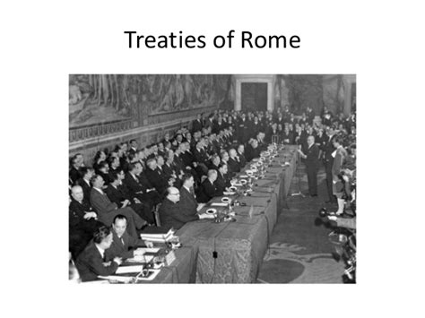 Formation of European union: till Treaty of Rome (1951- 1957)