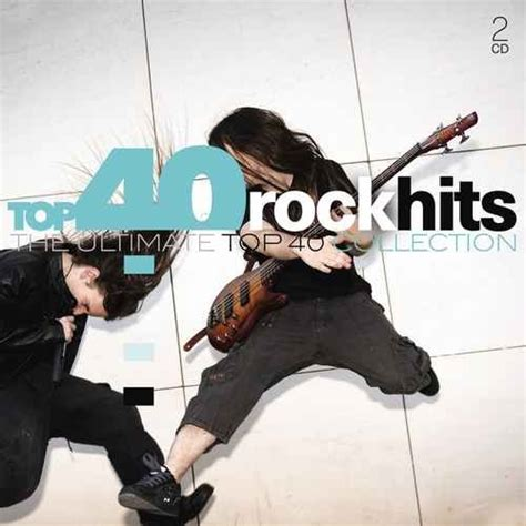 VA - Top 40 Rock Hits - The Ultimate Top 40 Collection