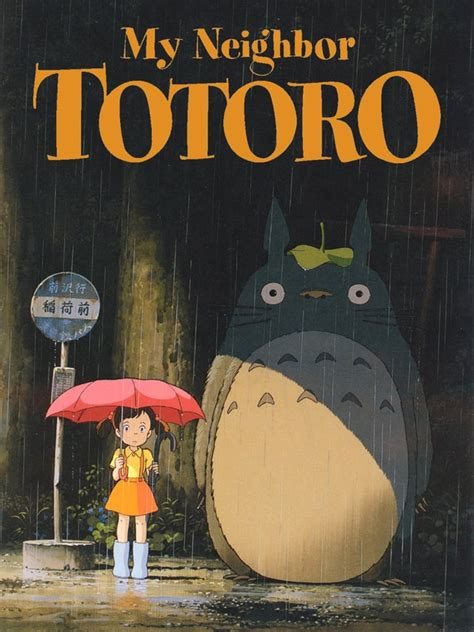 My Neighbor Totoro (G) | The 10 Best Movies For a Girls